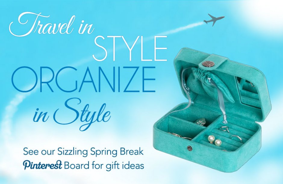 Travel in Style. Organize in Style.