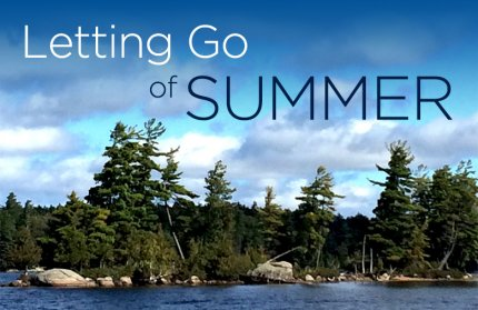 Letting Go of Summer